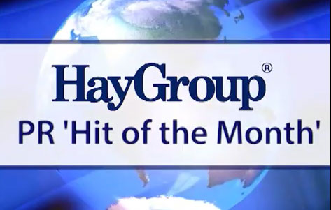Hay Group PR Hit of the Month